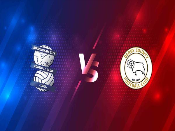 Nhận định Birmingham vs Derby County, 0h30 ngày 30/12