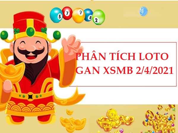 Phân tích loto gan KQXSMB 2/4/2021