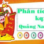Phân tích kqxs Quảng Nam 13/4/2021 dự đoán kết quả
