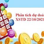 Phân tích dự đoán XSTD 22/10/2021 hôm nay